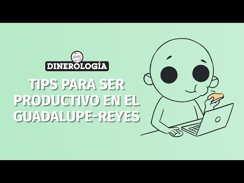 Tips to be productive in the Guadalupe-Reyes marathon